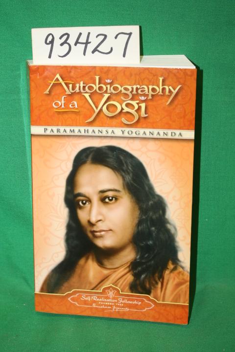 Yogananda, Paramahansa: Autobiography of a Yogi
