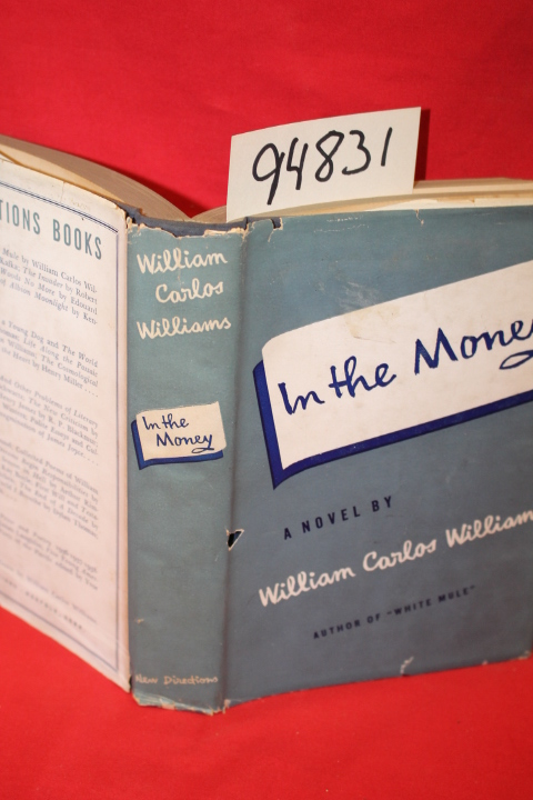 Williams, William Carlos signed by author: In the Money: White M