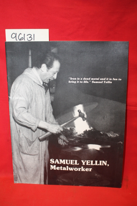 Yellin, Samuel: Samuel Yellin, Metal Worker