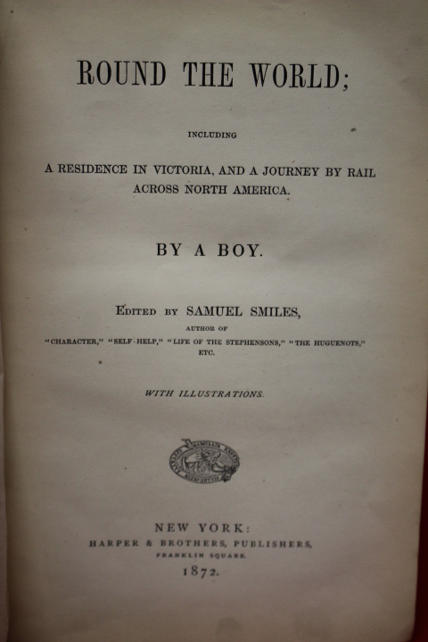 A Boy; Smiles, Samuel: Round the World including a Residence in