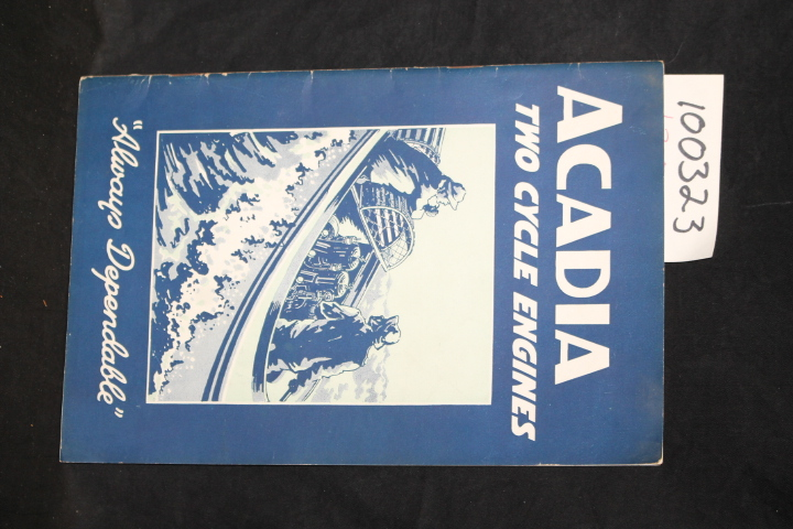 Acadia Gas Engines LTD: Two-Cycle Catalog No. 14 Acadia Gas Engi