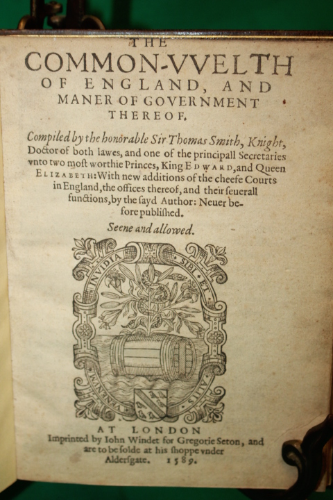 Smith, Sir Thomas: The Common-Wealth of England, and Manner of G