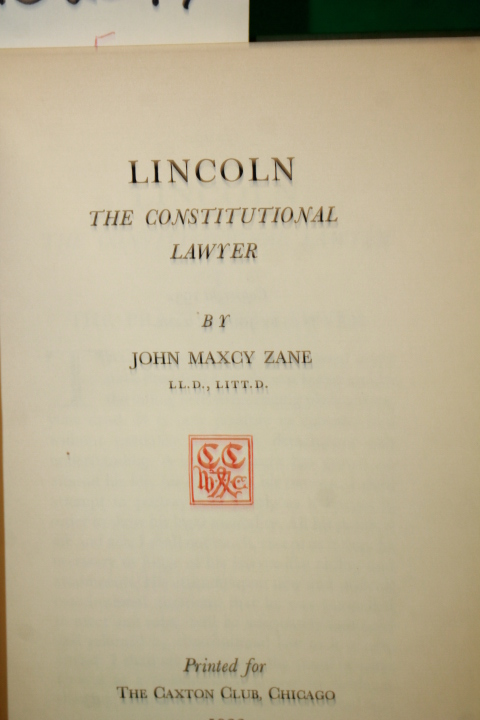 Zane, John Maxcy: Lincoln the Constitutional Lawyer