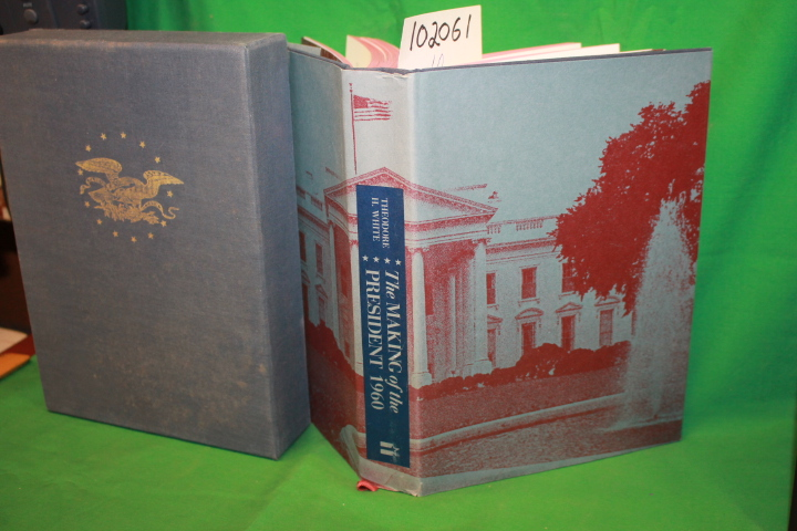 White, Theodore H.: The Making of the President 1960