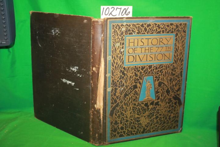 77TH ASSOCIATION  Seventy Seventh Di...: History of the Seventy