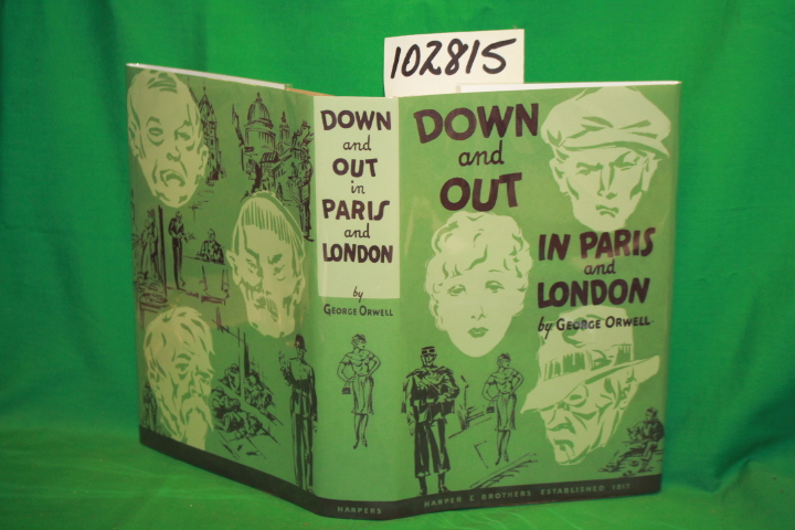Orwell, George: Down and Out in Paris and London