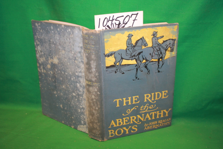 Abernathy, John Reagan: The Ride of the Abernathy