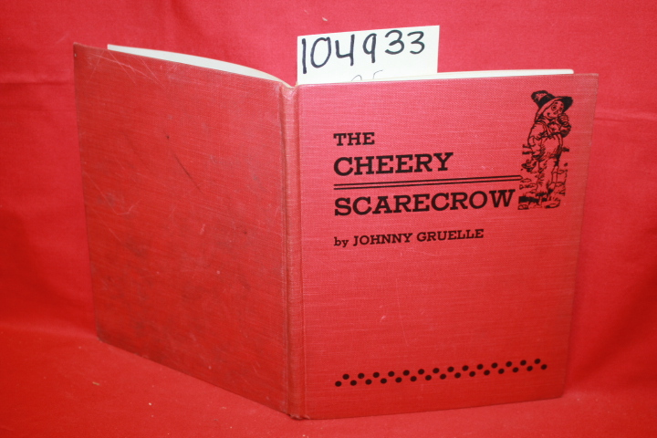 Gruelle, Johnny: The Cheery Scarecrow