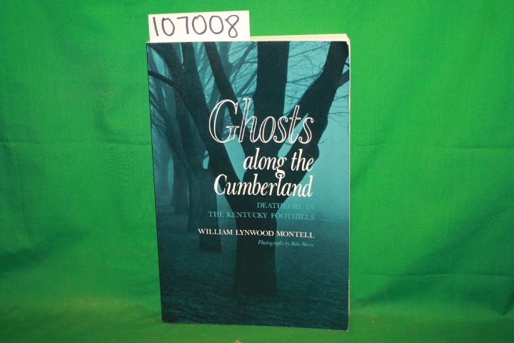 Montell, William Lynwood: Ghost Along The Cumberland