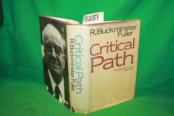 Fuller, Buckminster R: Adjuvant: Kiyoshi Kuromiya Critical Path