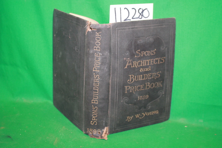 Young, W.: Spons' Architects' and Builders' Price Book 1899